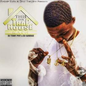 This Is Our Trap House Kash front cover