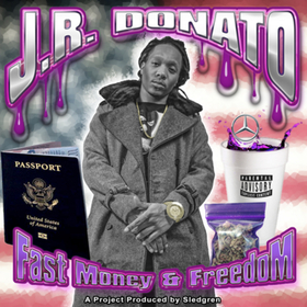 Fast Money & Freedom J.R. Donato front cover