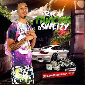 Rich Famous & Sweizy TopDolla Sweizy front cover