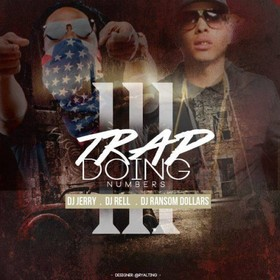 Trap Doin' Numbers 3 DJ Ransom Dollars front cover