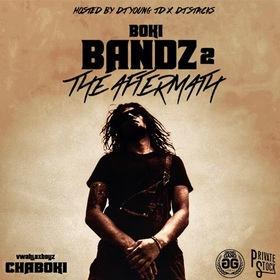 Boki Bandz 2: The Aftermath Chaboki front cover