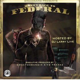 Federal MoneyBagg Yo front cover