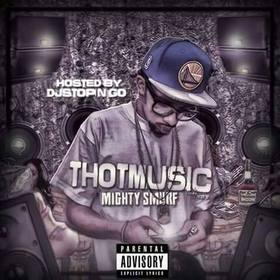 Mighty Smurf (Thot Music) DJ Stop N Go front cover