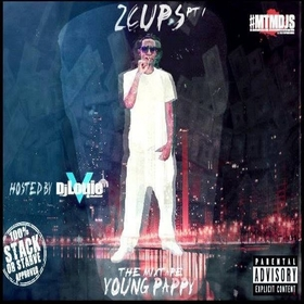 2 Cups Pt. 1 Young Pappy front cover