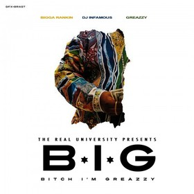 B.I.G. (Bitch I'm Greazzy) Greazzy  front cover