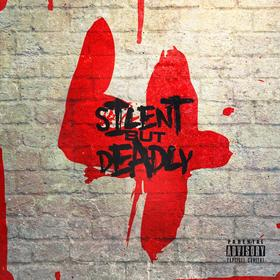 Silent But Deadly Vol. 4 DJ Infamous front cover