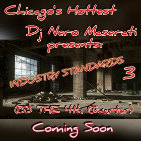INDUSTRY STANDARDS 3 (IS3 THE 4TH QUATER) DJ Nero Maserati front cover