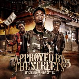 Approved By The Streets Vol. 5 DJ Kidd Styles front cover