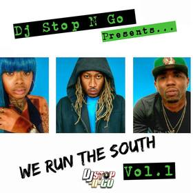 We Run The South DJ Stop N Go front cover