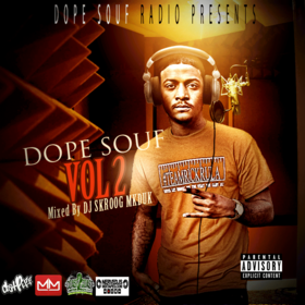 Dope Souf Vol. 2 (Hosted By DJ Skroog Mkduk) Skroog Mkduk front cover