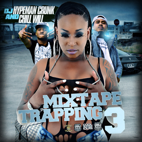 Mixtape Trapping Vol. 3 CHILL iGRIND WILL front cover