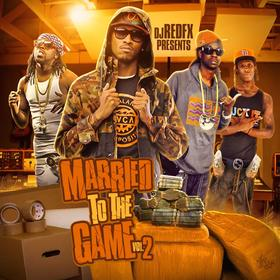 Married to the Game Vol .2 Dj RedFx front cover
