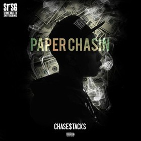 Paper Chasin Chase$tacks front cover