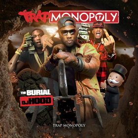 Trap Monopoly 17 (The Burial) DJ Hood front cover