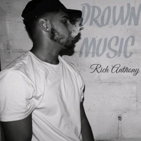 Drown Music The Real Rich Anthony front cover