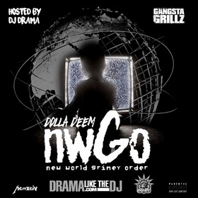 NWGO (New World Grimey Order) Dolla Deem front cover