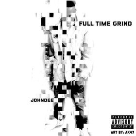 JohnDee - Full Time Grind DJ ASAP front cover