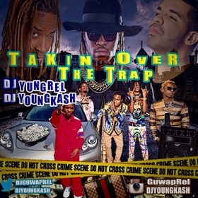 Takin Over The Trap DJ Young Kash front cover