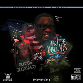Tax Free Dollars the Street Album Gutta Gustiavo front cover