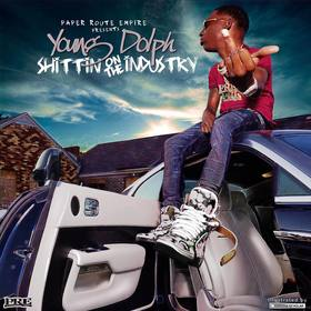 Shittin On The Industry Young Dolph front cover