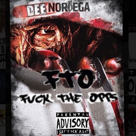 Fuck The Opps Dee Noriega front cover