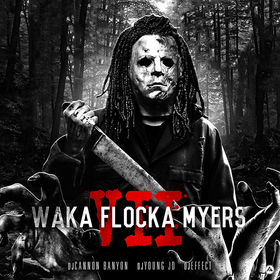 Waka Flocka Myers 7 DJ Young JD front cover
