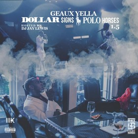 Dolla$ignsPoloHorses 1.5 Geaux Yella front cover