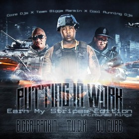 Putting In Work (Earn My Stripes Edition) Bigga Rankin front cover