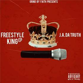 Freestyle King EP J.A. Da Truth front cover