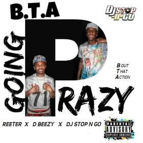 "B.T.A ""Going Prazy"" B.T.A Habits front cover"