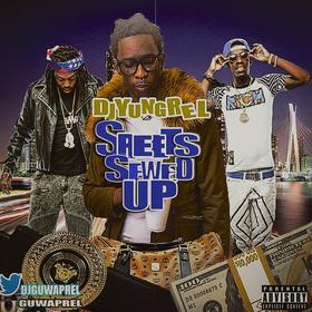 Streets Sewed Up DJ Yung Rel front cover