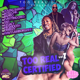 Too Real Certified DJ Young Shawn front cover