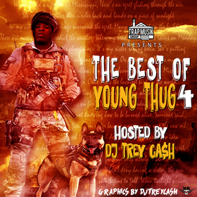 The Best Of Young Thug 4 Dj Trey Cash front cover
