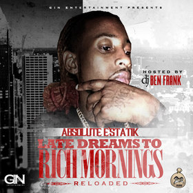 Late Night Dreams To Rich Mornings (Reloaded) Absolute E'Statik front cover