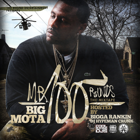 Mr. 100 Rounds Big Mota front cover