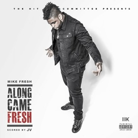 Along Came Fresh Miguel Fresco front cover