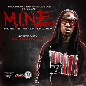 M.I.N.E. (More Is Never Enough) Traekay front cover