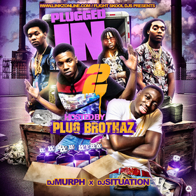 Plugged In Vol.2 (Hosted By Plug Brothaz) DJ Murph front cover