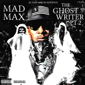 Mad Max - The Ghost Writer 2 DJ ASAP front cover