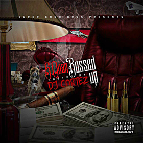 Bossed Up S-Quan front cover