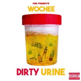 Dirty Urine Wochee front cover