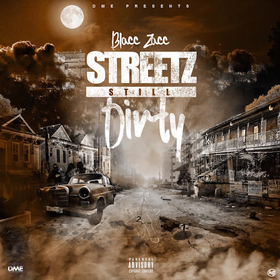 Streetz Still Dirty Blacc Zacc front cover