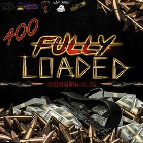 400: Fully Loaded 400 Mixtapes front cover