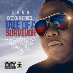 Eyez On The Prize: Tale Of A Survivor OBA$ front cover
