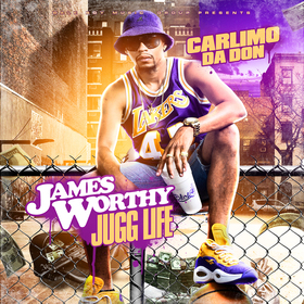 James Worthy Jugg Life Carlimo Da Don front cover