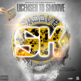 Licensed To Smoove Smoove Kulture Group front cover