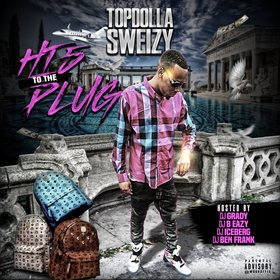 Hi 5 To The Plug TopDolla Sweizy front cover