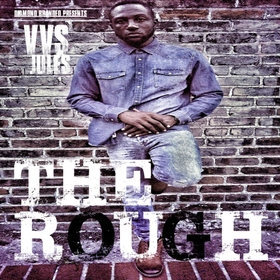The Rough by VVS Jules DJ Tony H front cover