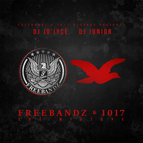 FreeBandz & 1017 Records: The Mixtape DJ Junior front cover