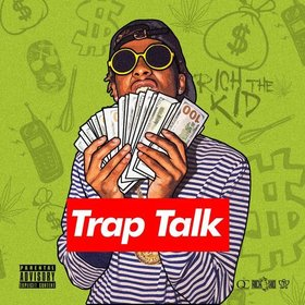 Trap Talk Rich The Kid front cover